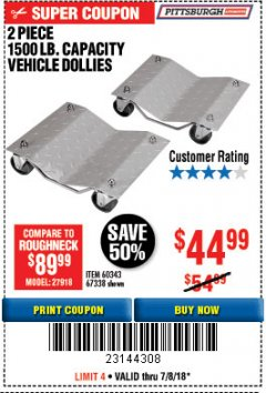 Harbor Freight Coupon 2 PIECE 1500 LB. CAPACITY VEHICLE WHEEL DOLLIES Lot No. 60343/67338 Expired: 7/8/18 - $44.88