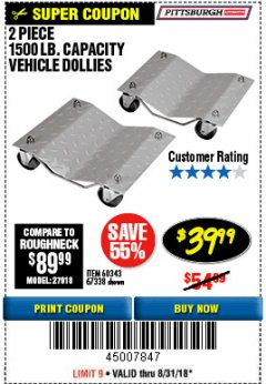 Harbor Freight Coupon 2 PIECE 1500 LB. CAPACITY VEHICLE WHEEL DOLLIES Lot No. 60343/67338 Expired: 8/31/18 - $39.99