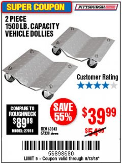 Harbor Freight Coupon 2 PIECE 1500 LB. CAPACITY VEHICLE WHEEL DOLLIES Lot No. 60343/67338 Expired: 8/13/18 - $39.99