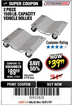 Harbor Freight Coupon 2 PIECE 1500 LB. CAPACITY VEHICLE WHEEL DOLLIES Lot No. 60343/67338 Expired: 10/31/18 - $39.99