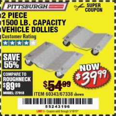 Harbor Freight Coupon 2 PIECE 1500 LB. CAPACITY VEHICLE WHEEL DOLLIES Lot No. 60343/67338 Expired: 5/18/19 - $39.99