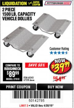 Harbor Freight Coupon 2 PIECE 1500 LB. CAPACITY VEHICLE WHEEL DOLLIES Lot No. 60343/67338 Expired: 4/30/19 - $39.99