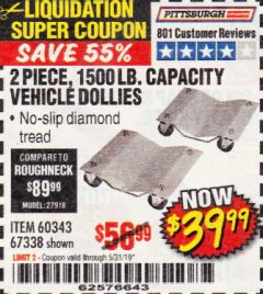 Harbor Freight Coupon 2 PIECE 1500 LB. CAPACITY VEHICLE WHEEL DOLLIES Lot No. 60343/67338 Expired: 5/31/19 - $39.99