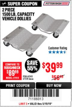Harbor Freight Coupon 2 PIECE 1500 LB. CAPACITY VEHICLE WHEEL DOLLIES Lot No. 60343/67338 Expired: 5/19/19 - $39.99