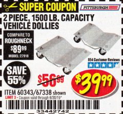 Harbor Freight Coupon 2 PIECE 1500 LB. CAPACITY VEHICLE WHEEL DOLLIES Lot No. 60343/67338 Expired: 6/30/19 - $39.99