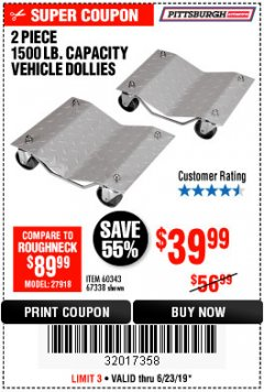 Harbor Freight Coupon 2 PIECE 1500 LB. CAPACITY VEHICLE WHEEL DOLLIES Lot No. 60343/67338 Expired: 6/23/19 - $39.99