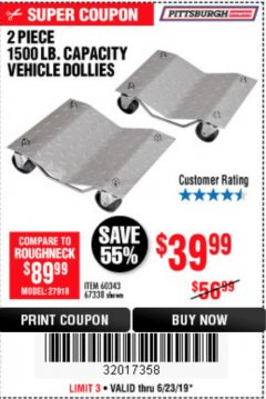 Harbor Freight Coupon 2 PIECE 1500 LB. CAPACITY VEHICLE WHEEL DOLLIES Lot No. 60343/67338 Expired: 6/24/19 - $39