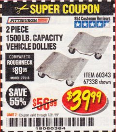 Harbor Freight Coupon 2 PIECE 1500 LB. CAPACITY VEHICLE WHEEL DOLLIES Lot No. 60343/67338 Expired: 7/31/19 - $39.99
