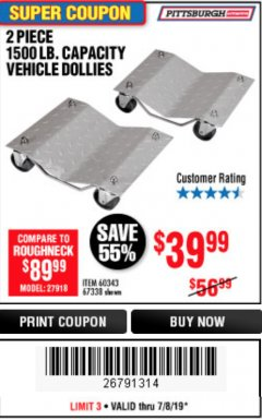 Harbor Freight Coupon 2 PIECE 1500 LB. CAPACITY VEHICLE WHEEL DOLLIES Lot No. 60343/67338 Expired: 7/7/19 - $39.99