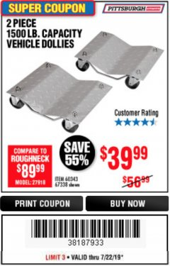 Harbor Freight Coupon 2 PIECE 1500 LB. CAPACITY VEHICLE WHEEL DOLLIES Lot No. 60343/67338 Expired: 7/22/19 - $39.99