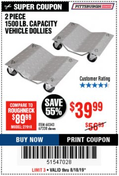 Harbor Freight Coupon 2 PIECE 1500 LB. CAPACITY VEHICLE WHEEL DOLLIES Lot No. 60343/67338 Expired: 8/18/19 - $39.99