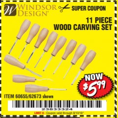 Harbor Freight Coupon 11 PIECE WOOD CARVING SET Lot No. 62673/60655 Expired: 8/10/18 - $5.99
