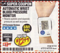 Harbor Freight Coupon AUTOMATIC WRIST BLOOD PRESSURE MONITOR Lot No. 67212/62220 Expired: 10/31/19 - $12.49