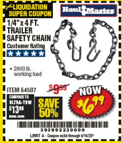 "Harbor Freight Coupon 1/4"" X 4 FT. TRAILER SAFETY CHAIN Lot No. 64507 EXPIRES: 6/30/20 - $6.99"