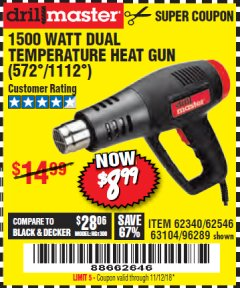 Harbor Freight Coupon 1500 WATT DUAL TEMPERATURE HEAT GUN (572/1112) Lot No. 96289/62340/62546/63104 Expired: 11/12/18 - $8.99