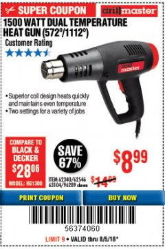 Harbor Freight Coupon 1500 WATT DUAL TEMPERATURE HEAT GUN (572/1112) Lot No. 96289/62340/62546/63104 Expired: 8/5/18 - $8.99