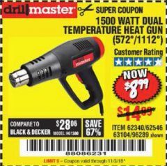 Harbor Freight Coupon 1500 WATT DUAL TEMPERATURE HEAT GUN (572/1112) Lot No. 96289/62340/62546/63104 Expired: 11/3/18 - $8.99