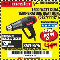 Harbor Freight Coupon 1500 WATT DUAL TEMPERATURE HEAT GUN (572/1112) Lot No. 96289/62340/62546/63104 Expired: 4/1/19 - $8.99