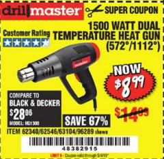 Harbor Freight Coupon 1500 WATT DUAL TEMPERATURE HEAT GUN (572/1112) Lot No. 96289/62340/62546/63104 Expired: 5/4/19 - $8.99