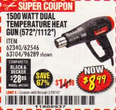 Harbor Freight Coupon 1500 WATT DUAL TEMPERATURE HEAT GUN (572/1112) Lot No. 96289/62340/62546/63104 Expired: 2/28/19 - $8.99