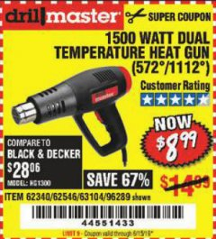 Harbor Freight Coupon 1500 WATT DUAL TEMPERATURE HEAT GUN (572/1112) Lot No. 96289/62340/62546/63104 Expired: 6/15/19 - $8.99