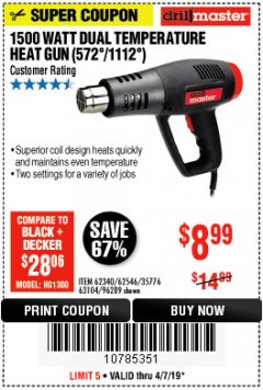 Harbor Freight Coupon 1500 WATT DUAL TEMPERATURE HEAT GUN (572/1112) Lot No. 96289/62340/62546/63104 Expired: 4/7/19 - $8.99