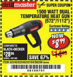 Harbor Freight Coupon 1500 WATT DUAL TEMPERATURE HEAT GUN (572/1112) Lot No. 96289/62340/62546/63104 Expired: 8/5/19 - $8.99