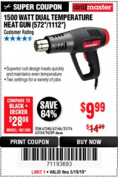 Harbor Freight Coupon 1500 WATT DUAL TEMPERATURE HEAT GUN (572/1112) Lot No. 96289/62340/62546/63104 Expired: 5/19/19 - $9.99