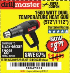 Harbor Freight Coupon 1500 WATT DUAL TEMPERATURE HEAT GUN (572/1112) Lot No. 96289/62340/62546/63104 Expired: 8/12/19 - $8.99
