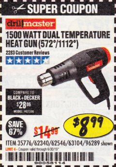 Harbor Freight Coupon 1500 WATT DUAL TEMPERATURE HEAT GUN (572/1112) Lot No. 96289/62340/62546/63104 Expired: 6/30/19 - $8.99