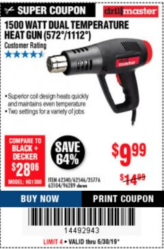 Harbor Freight Coupon 1500 WATT DUAL TEMPERATURE HEAT GUN (572/1112) Lot No. 96289/62340/62546/63104 Expired: 6/30/19 - $9.99
