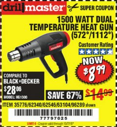 Harbor Freight Coupon 1500 WATT DUAL TEMPERATURE HEAT GUN (572/1112) Lot No. 96289/62340/62546/63104 Expired: 10/27/19 - $8.99