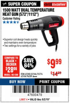 Harbor Freight Coupon 1500 WATT DUAL TEMPERATURE HEAT GUN (572/1112) Lot No. 96289/62340/62546/63104 Expired: 9/2/19 - $9.99