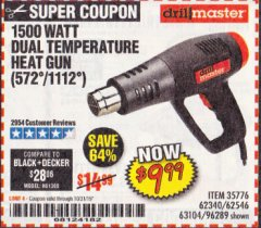Harbor Freight Coupon 1500 WATT DUAL TEMPERATURE HEAT GUN (572/1112) Lot No. 96289/62340/62546/63104 Expired: 10/31/19 - $9.99