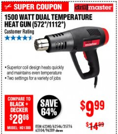 Harbor Freight Coupon 1500 WATT DUAL TEMPERATURE HEAT GUN (572/1112) Lot No. 96289/62340/62546/63104 Expired: 10/4/19 - $9.99