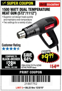 Harbor Freight Coupon 1500 WATT DUAL TEMPERATURE HEAT GUN (572/1112) Lot No. 96289/62340/62546/63104 Expired: 12/8/19 - $9.99