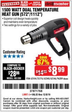 Harbor Freight Coupon 1500 WATT DUAL TEMPERATURE HEAT GUN (572/1112) Lot No. 96289/62340/62546/63104 Expired: 12/8/19 - $8.99
