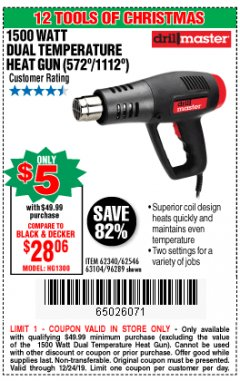 Harbor Freight Coupon 1500 WATT DUAL TEMPERATURE HEAT GUN (572/1112) Lot No. 96289/62340/62546/63104 Expired: 12/24/19 - $5