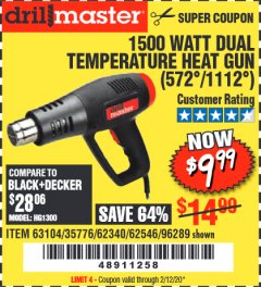 Harbor Freight Coupon 1500 WATT DUAL TEMPERATURE HEAT GUN (572/1112) Lot No. 96289/62340/62546/63104 Expired: 2/12/20 - $9.99