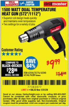Harbor Freight Coupon 1500 WATT DUAL TEMPERATURE HEAT GUN (572/1112) Lot No. 96289/62340/62546/63104 Expired: 1/31/20 - $9.99