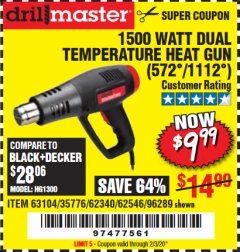 Harbor Freight Coupon 1500 WATT DUAL TEMPERATURE HEAT GUN (572/1112) Lot No. 96289/62340/62546/63104 Expired: 2/3/20 - $9.99