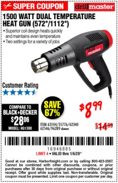 Harbor Freight Coupon 1500 WATT DUAL TEMPERATURE HEAT GUN (572/1112) Lot No. 96289/62340/62546/63104 Expired: 1/6/20 - $8.99