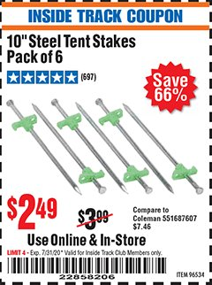 "Harbor Freight ITC Coupon 10"" STEEL TENT STAKES PACK OF 6 Lot No. 96534 Valid Thru: 7/31/20 - $2.49"