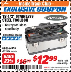 "Harbor Freight ITC Coupon 18.5"" STAINLESS STEEL TOOLBOX Lot No. 62455/68296 Expired: 12/31/19 - $12.99"