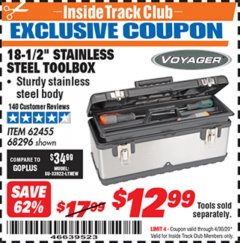 "Harbor Freight ITC Coupon 18.5"" STAINLESS STEEL TOOLBOX Lot No. 62455/68296 Expired: 4/30/20 - $12.99"