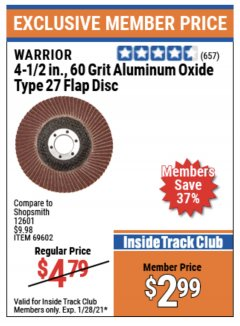 "Harbor Freight ITC Coupon 4-1/2"" 60 GRIT FLAP DISC Lot No. 69602 Expired: 1/28/21 - $2.99"