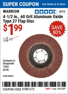 "Harbor Freight Coupon 4-1/2"" 60 GRIT FLAP DISC Lot No. 69602 Expired: 12/31/20 - $1.99"