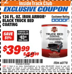 Harbor Freight ITC Coupon 124 OZ. IRON ARMOR BLACK TRUCK BED COATING Lot No. 60778 Expired: 9/30/18 - $39.99