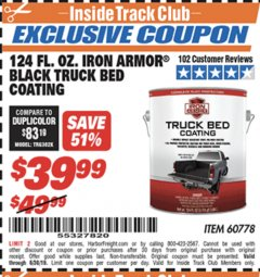 Harbor Freight ITC Coupon 124 OZ. IRON ARMOR BLACK TRUCK BED COATING Lot No. 60778 Expired: 6/30/19 - $39.99