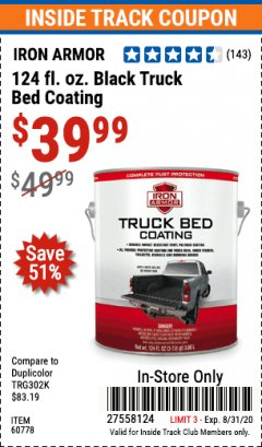 Harbor Freight ITC Coupon 124 OZ. IRON ARMOR BLACK TRUCK BED COATING Lot No. 60778 Expired: 8/31/20 - $39.99